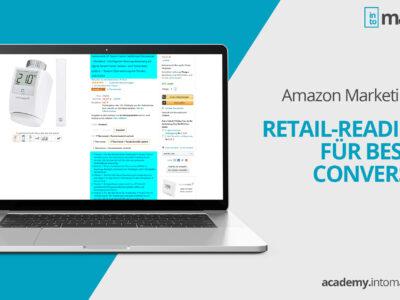 Amazon Marketing Tipps: Mit Retail Readiness Optimierung die Conversion verbessern